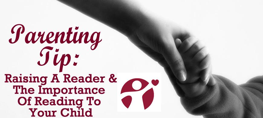 Parenting Tip: Raising a Reader