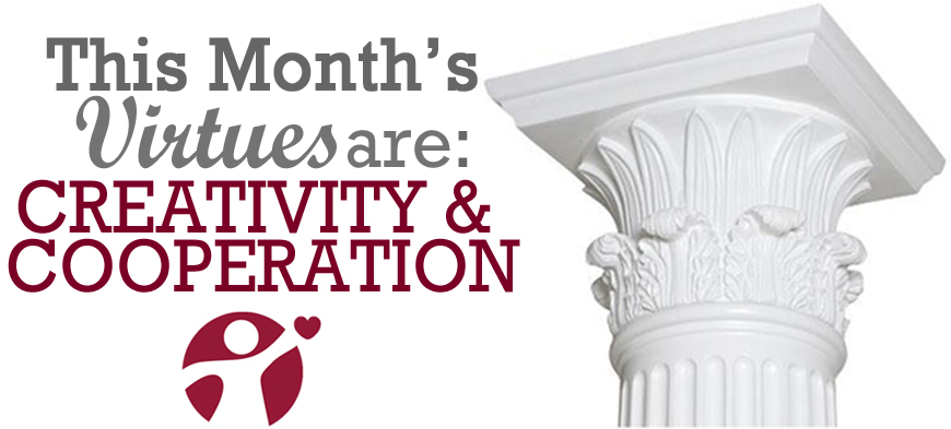 March's Virtue of the Month Creativity and Cooperation