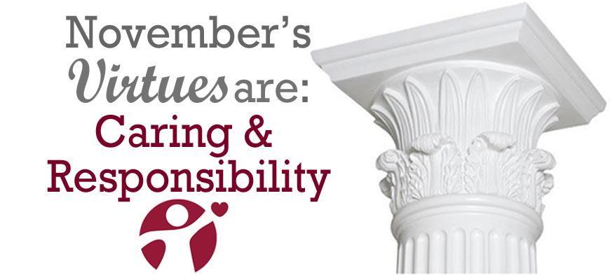November's Virtues Caring and Responsibility