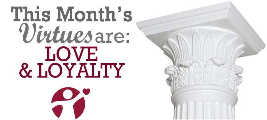 February Virtue of the Month Love and Loyalty